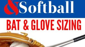 How to Choose the Right Size Baseball & Softball Equipment