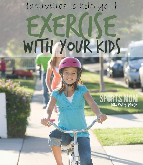 FUN activities to help you exercise with your kids