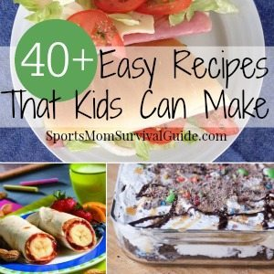 40 easy recipes that kids can cook sportsmomsurvivalguide 40 easy recipes forumfinder Image collections