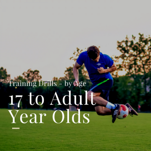 Soccer Drills for 17 & Above