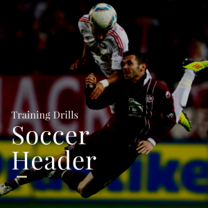Drills - Soccer Header