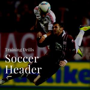 Drills - Soccer Header