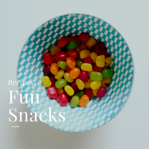 Fun Snacks