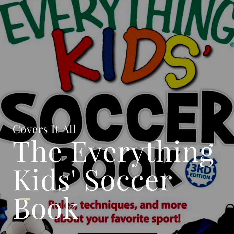 kids everything soccer book