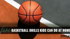5 Basketball Drills Kids Can Do at Home